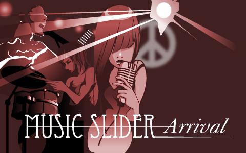 Music Slider Arrival